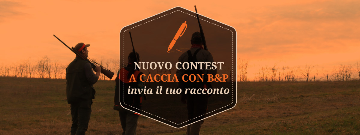 Nuovo-Contest-A-Caccia-Con-B&P